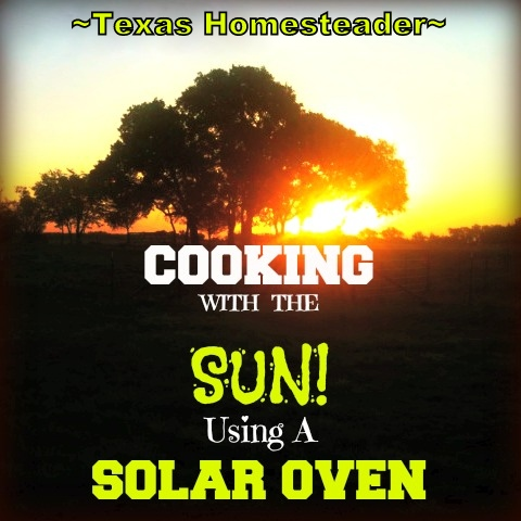 SOLAR OVEN BREAD: Making Bread OUTSIDE! I use my solar oven to bake my bread using the power of the sun - gotta love it! #TexasHomesteader