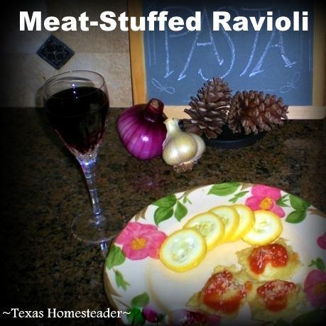 An easy meat-stuffed ravioli recipe that can be made with homemade pasta - delicious! #TexasHomesteader