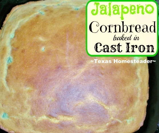 Homemade jalapeno cornbread that's tasty, lightly sweet and light textured. Add jalapenos for a nice kick! Baked in a cast iron skillet #TexasHomesteader