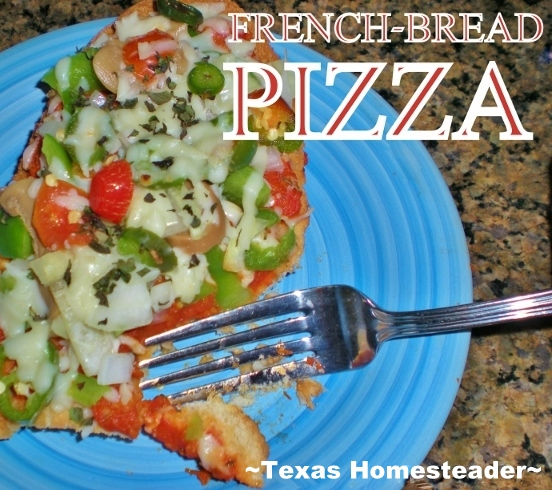 To keep food waste down I often use stale french bread to make some amazing french-bread pizzas. No need to mix up pizza dough. Pizza Nite is Quick & Easy! #TexasHomesteader