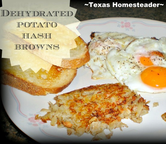 I've had fun dehydrating fruits & veggies all year. Today I'm using shredded dehydrated potatoes to make hash browns quickly! #TexasHomesteader