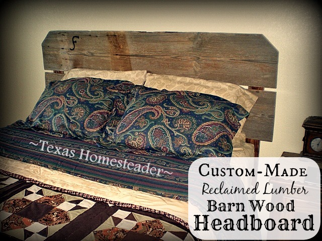 We made our beautiful headboard using reclaimed lumber from our 1880's barn. Rustic, Shabby Chic, Meaningful & Absolutely BEAUTIFUL! #TexasHomesteader