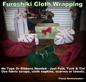 Furoshiki Cloth Wrapping. I celebrate Christmas using low-waste wrappings. It's easy & beautiful to adorn your gifts without contributing to the landfill! #TexasHomesteader