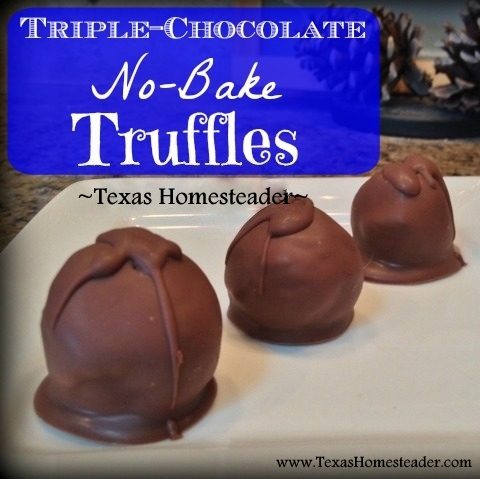 TRIPLE-CHOCOLATE NO-BAKE TRUFFLES - They are delicious and so easy to make. Check out the simple recipe. #TexasHomesteader