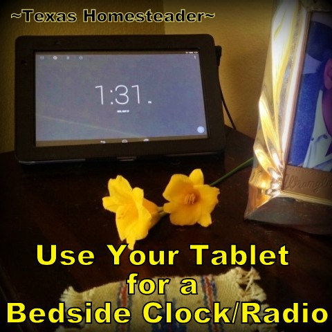 Tablet for bedside clock radio. We needed a new clock/radio, we put our heads together & came up with the PERFECT solution. Check out this Homestead Hack! #TexasHomesteader