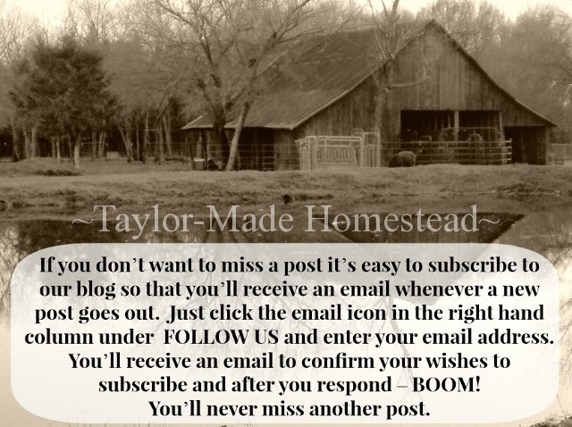 It's Easy To Subscribe To #TaylorMadeHomestead Blog just click the email icon!  http://taylormadehomestead.com/