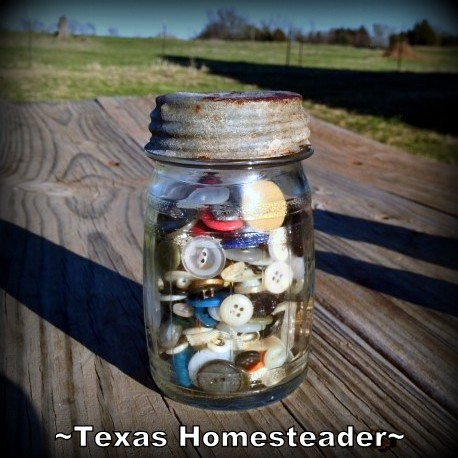 Vintage canning jar holding buttons. WHISPERS OF PAST LIVES: The previous homesteaders home burned back in the 1950's, but I can read their stories by what they left behind #TexasHomesteader