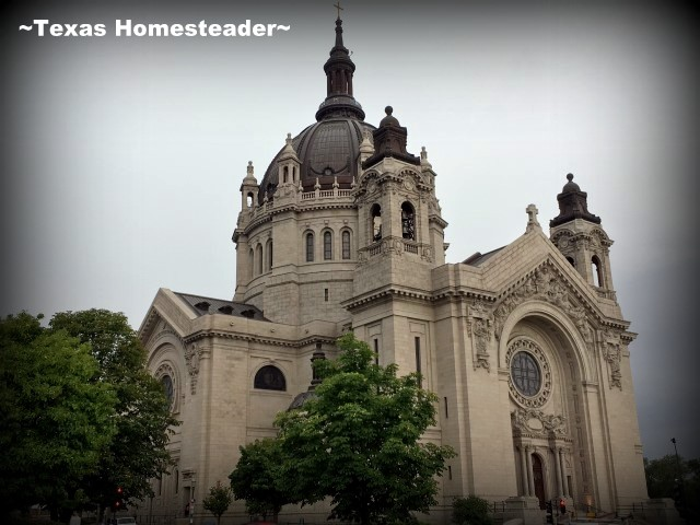 Cathedral church. A Special 'Wanna Get Away' fair on SW Airlines that made it affordable for us to fly to Minneapolis, MN. Come See The Fun We Had There! #TexasHomesteader