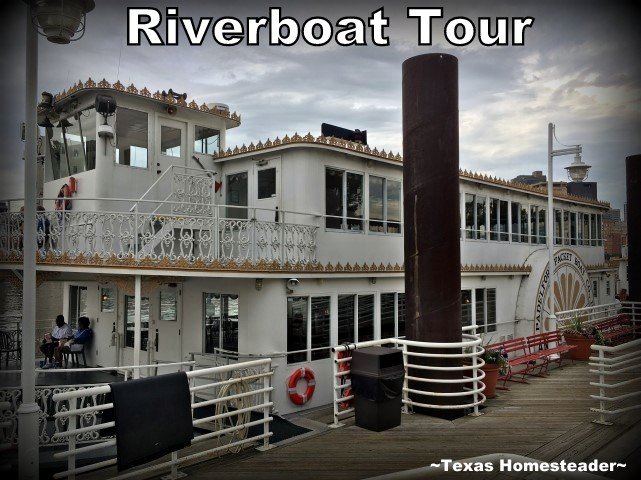 Riverboat tour. A Special 'Wanna Get Away' fair on SW Airlines that made it affordable for us to fly to Minneapolis, MN. Come See The Fun We Had There! #TexasHomesteader