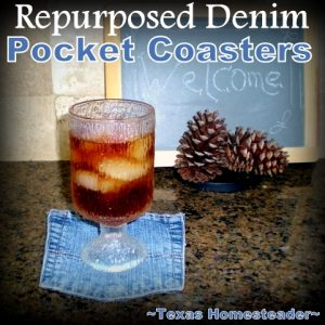 Repurposed Denim Pocket Coasters. I love all things denim! Come see 4 quick projects I've done to repurpose denim from worn jeans into useful things around our home. #TexasHomesteader