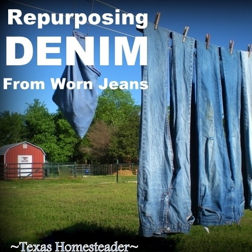 I love all things denim! Come see 4 quick projects I've done to repurpose denim from worn jeans into useful things around our home. #TexasHomesteader