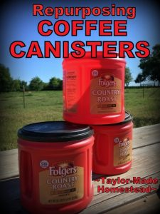 Repurposing Coffee Canisters In The Garden. Those plastic coffee canisters. You love 'em, but how many can you use? I'm sharing another way I'm able to repurpose them. #TaylorMadeHomestead