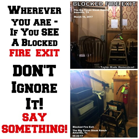 Restaurant is repeatedly blocking the fire exit. In any restaurant if you SEE something SAY SOMETHING! The Life You Save Could Be Yours! #TaylorMadeHomestead
