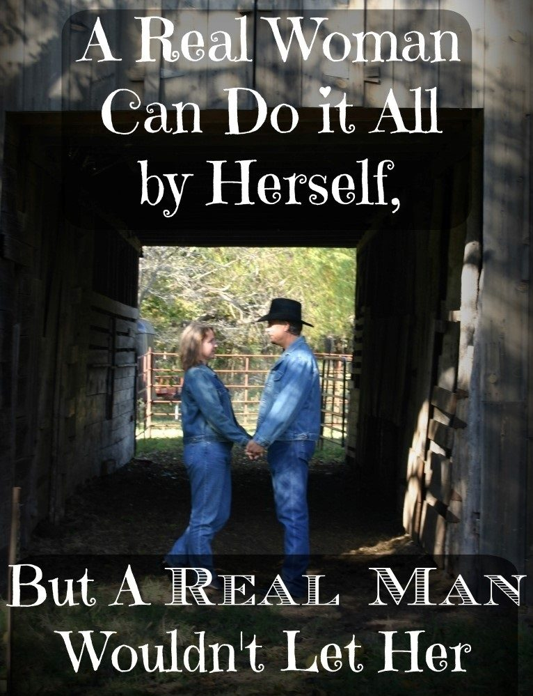 Teamwork for my RancherMan & me! Although A real Woman Can Do It All By Herself, A Real Man Wouldn't Let Her. #TexasHomesteader