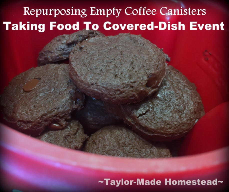 We were invited to a covered dish affair & I agreed to bring cookies. I used an empty coffee canister to hold the cookies. EASY! #TaylorMadeHomestead