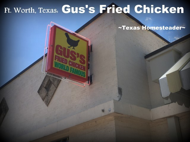 Gus's Fried Chicken Restaurant. We took a vacation in Ft. Worth, Texas. I've lived in the Dallas area most of my life, so of course I've been to Ft. Worth many times. But it was always to drive to a specific location or event, never to stay & play. Now this is gonna be fun! #TexasHomesteader