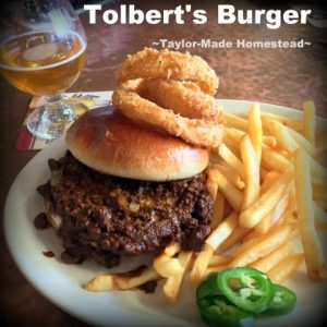 Tolbert's Burger. We took a vacation in Ft. Worth and Grapevine Texas. Come see all we did! #TaylorMadeHomestead