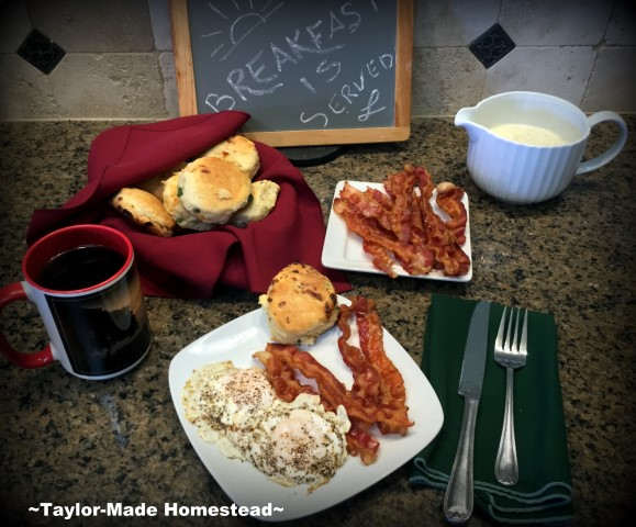 I treated RancherMan to a hearty breakfast of Homemade biscuits, eggs, bacon and gravy. Good grief - how did our grandmothers do it?? #TaylorMadeHomestead