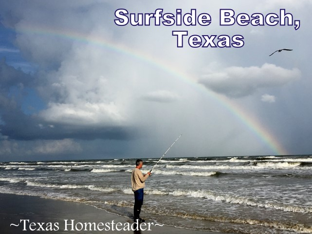 Beach fishing. Make time to spend with family! Life's short and there's no promise of tomorrow. Recently we spent family time at Surfside Beach, Texas. #TexasHomesteader
