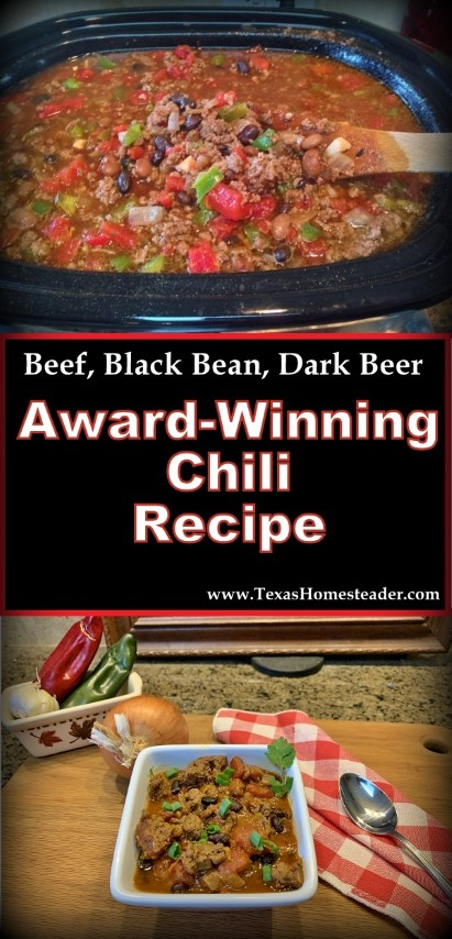 Simple but award-winning chili recipe. Beef, bean and dark beer Cowboy Chili. #TexasHomesteader