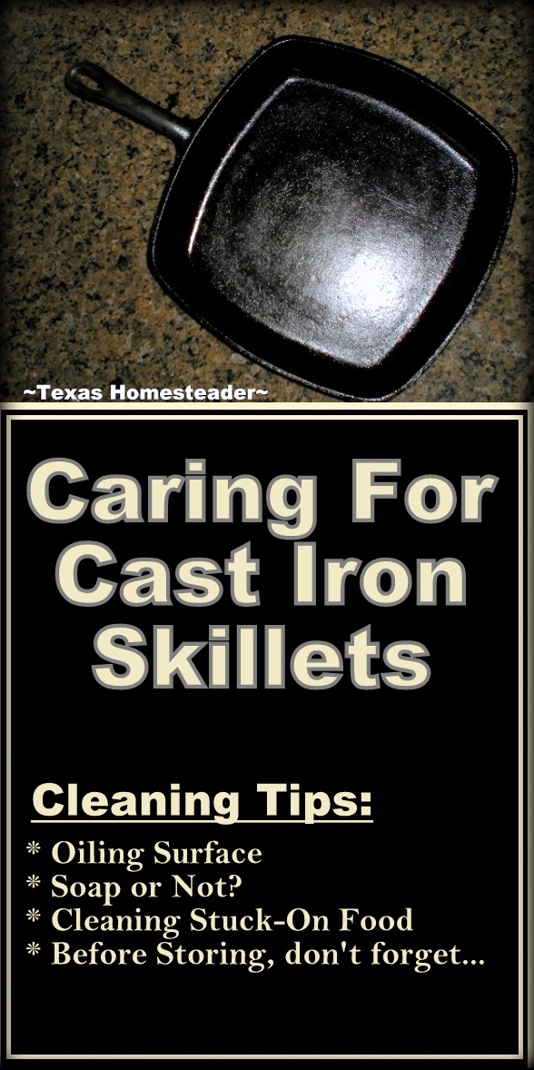 How to Care for cast iron - it's slightly different than other cookware, but so simple. #TexasHomesteader