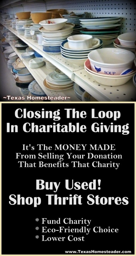 Some people feel if they shop at a thrift store, they're taking resources from  underprivileged people. But I know my shopping at thrift stores actually serves those in need (as well as being a frugal and environmental win).  Come see why. #TexasHomesteader