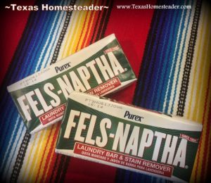 Fels-Naptha an important part of my homemade laundry detergent recipe. #TexasHomesteader