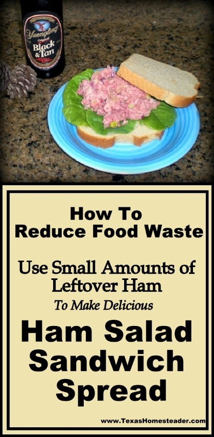 Have a small amount of leftover smoked ham? Don't waste it. You can eliminate food waste by making it into ham salad sandwich spread. It's easy! #TexasHomesteader
