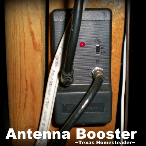 Antenna Booster. When we moved to the country we discovered TV reception was poor at best. But we didn't resort to a monthly cable bill - see how! #TexasHomesteader