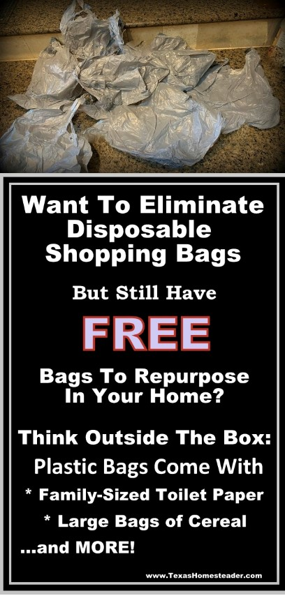 Cities are banning disposable shopping bags but you like to reuse them at home? There are other bags for you to use for FREE. #TexasHomesteader