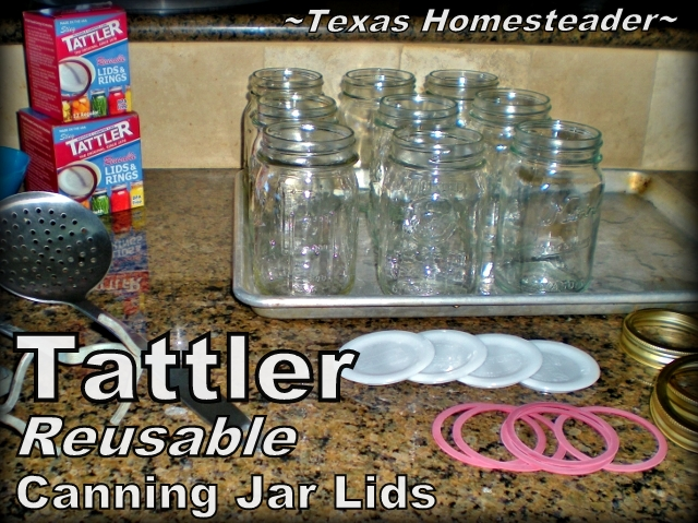 Tattler Reusable Canning Jar Lids #TexasHomesteader