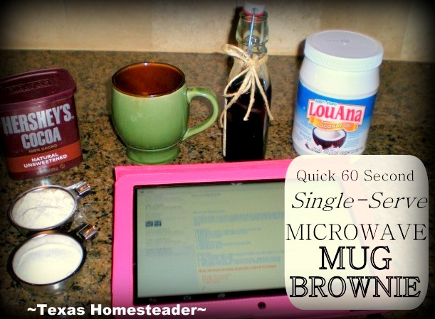 With a few simple ingredients & 60 seconds in the microwave I can have a delicious, hot, single-serve brownie. See my recipe! #TexasHomesteader