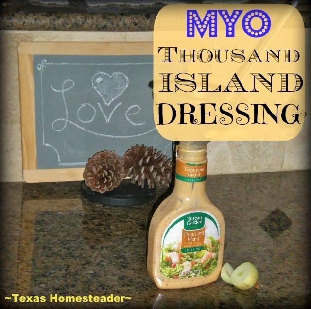 In only 3 minutes time I can whip up homemade Thousand Island Dressing. Environmentally friendly, healthier and so inexpensive! #TexasHomesteader