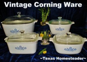 CorningWare covered dishes. I hate plastic! Come see my 5 favorite zero-waste products I love the most to reduce plastic in our home. #TexasHomesteader