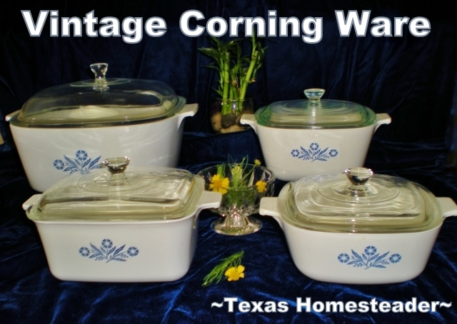I use my grandmothers Vintage Corning Ware #TexasHomesteader
