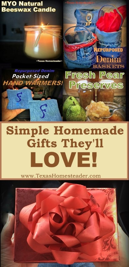 I'm sharing a list of homemade gifts that we've made & gifted - they've all been very well received. Beeswax candles, jars of home-preserved goodies, repurposed denim handwarmers, hummingbird feeders & MORE! #TexasHomesteader