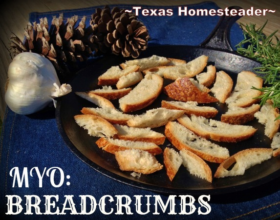 Making your own breadcrumbs is not only an inexpensive alternative to store bought, but super quick & easy too. See how. #TexasHomesteader