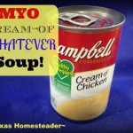 MYO Cream-of-chicken soup in a snap! We love hot soups during the cold winter months. Comfort food at its finest! Come see our favorite hot & hearty soup recipes. #TexasHomesteader