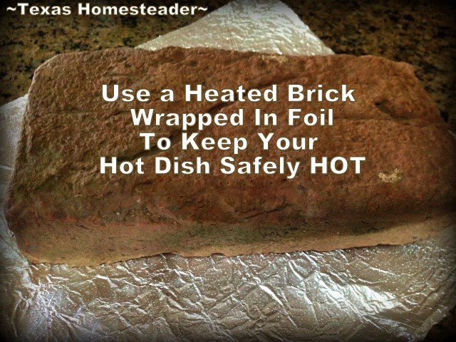 MAKE SURE YOUR HOT FOOD STAYS HOT - Food safety is important! See how we keep that casserole hot during transit and before the big meal. #TexasHomesteader