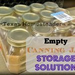 Canning Jar Storage Solution. Top 10 Homesteading Posts of 2016 - Saving money, Homemade Soap Recipes, DIY Face Powder, Canning Jar Storage Solution & MORE! #TexasHomesteader