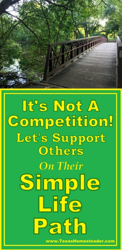 Don't belittle other's steps to simplicity. Let's encourage them! #TexasHomesteader