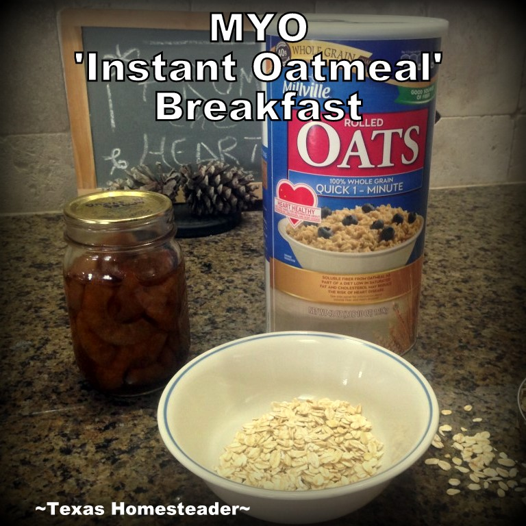 HOMESTEAD HACK: HEALTHIER INSTANT HOT BREAKFAST. You can pronounce every ingredient in your hot breakfast for a mere fraction of the cost! #TexasHomesteader