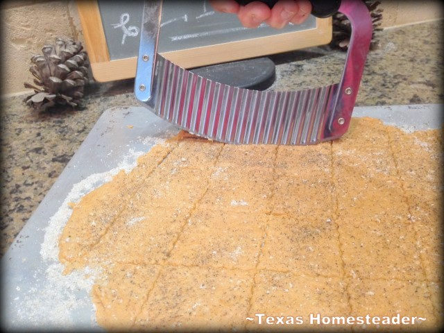Cut Cracker Dough With Crinkle Cutter. RECIPE: EASY SAVORY HOMEMADE CRACKERS - heavier than a saltine they worked perfectly for my homemade hummus. Give 'em a try! #TexasHomesteader