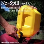 No-Spill Fuel Can. Ninja Blender. An extensive list of homesteading tools for more productive self-sufficiency. I'm sharing my faves for kitchen, garden and farm/ranch. Come see! #TexasHomesteader