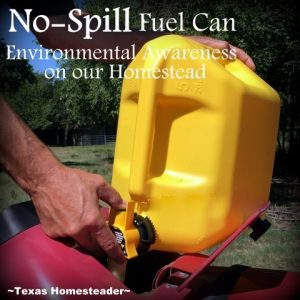 No-Spill Fuel Can. here are many gift options for environmentally-aware for friends. Help them ditch the plastic with a safety razor or glass water bottle - many gift ideas! #TexasHomesteader