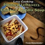 Spicy Chicken Tortilla Soup. We love hot soups during the cold winter months. Comfort food at its finest! Come see our favorite hot & hearty soup recipes. #TexasHomesteader
