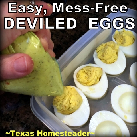 I've learned an easy, mess-free way to make deviled eggs. I can't believe I spent so many years making them the hard way! #TexasHomesteader