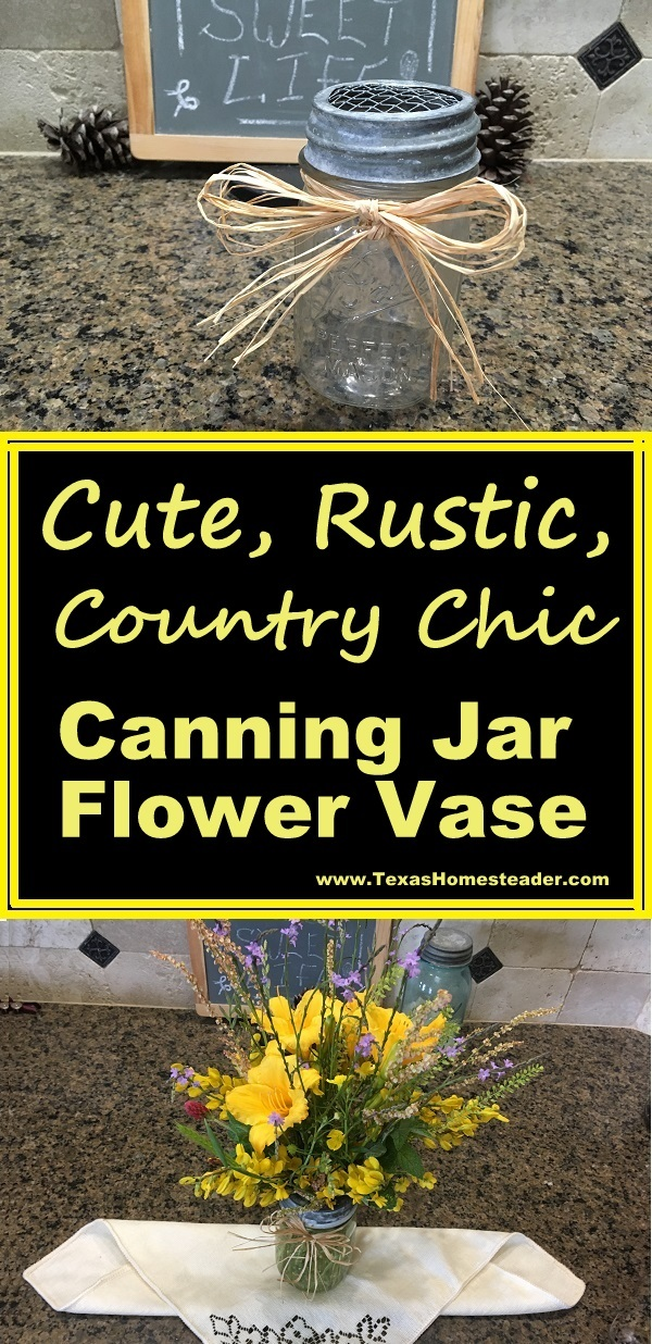 Cute rustic country canning jar vase with raffia bow and zinc lid. #TexasHomesteader