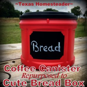 Easy coffee can repurpose ideas - coffee can into cute bread box. #TexasHomesteader