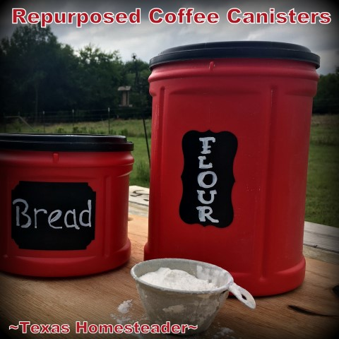 Another use for a repurposed coffee canister - to store bulk flour. A reusable chalkboard label makes it look nice in my kitchen! #TexasHomesteader